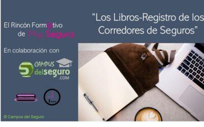 Los Libros-Registro de los Corredores de Seguros